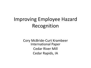 Improving Employee Hazard Recognition