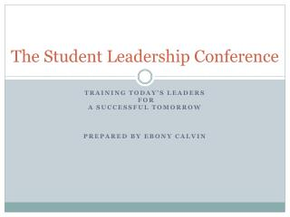 The Student Leadership Conference