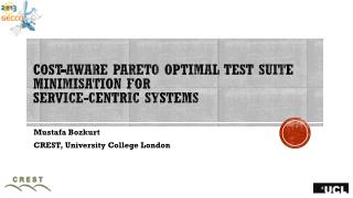 Cost-aware Pareto Optimal Test Suite  Minimisation  for Service-centric Systems