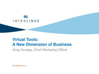 Virtual Tools:  A New Dimension of Business