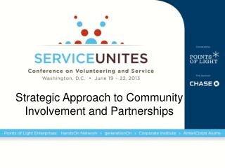 Strategic Approach to Community Involvement and Partnerships