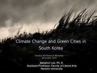 Climate Change and Green Cities in South Korea