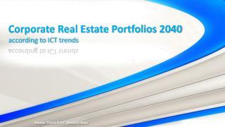 Corporate Real Estate Portfolios 2040 according to ICT trends