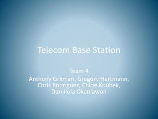 Telecom Base Station
