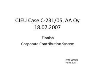 CJEU Case C-231/05, AA Oy 18.07.2007