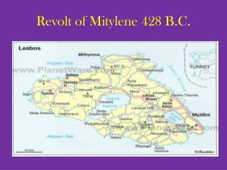 Revolt of  Mitylene  428 B.C.