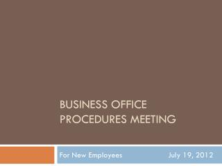 Business Office Procedures Meeting