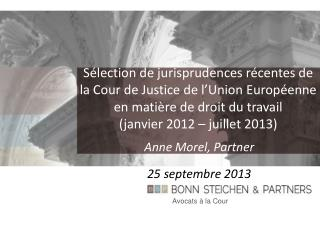 Anne Morel, Partner 25 septembre 2013
