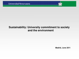 Sustainability :  University commitment to society  and  the environment