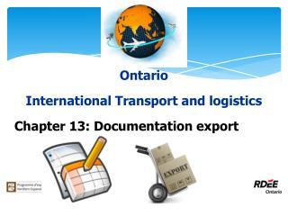 Ontario International Transport and logistics Chapter 13: Documentation export