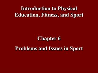 Problems and Issues in Sport