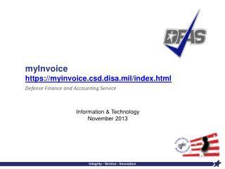 myInvoice   https:// myinvoice.csd.disa.mil/index.html