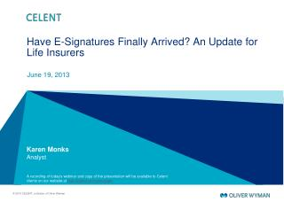 Have E-Signatures Finally Arrived? An Update for Life Insurers