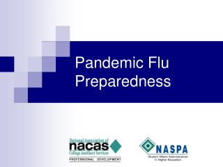 Pandemic Flu Preparedness