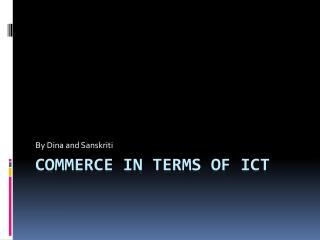 Commerce in terms of  ict