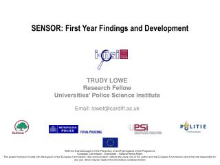 SENSOR: First Year Findings and Development