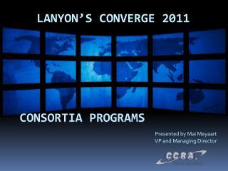 Consortia Programs