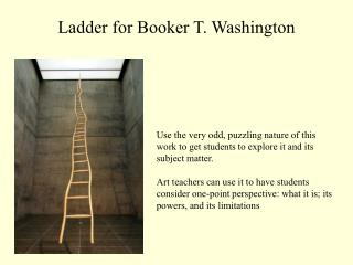 ladder for booker t. washington