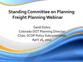 Standing Committee on Planning  Freight Planning Webinar
