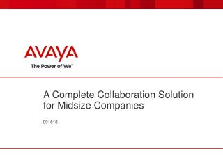 A Complete Collaboration Solution for Midsize Companies