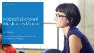 Možnosti zálohování infrastruktury Microsoft