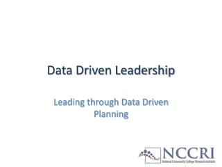 Data Driven Leadership