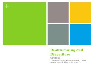 Restructuring and Divestiture