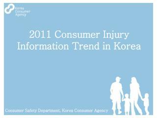 2011 Consumer Injury Information Trend in Korea