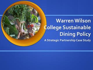 Warren Wilson College Sustainable Dining Policy