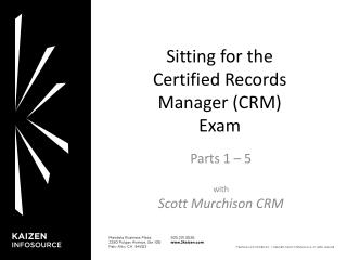 Sitting for the Certified Records Manager (CRM) Exam