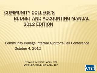 Community College's 	Budget and Accounting manual 		2012 edition