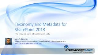 Taxonomy and Metadata for  SharePoint 2013