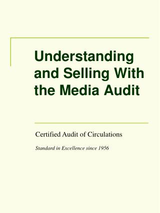 Understanding and Selling With the Media Audit