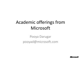 Academic offerings from  M icrosoft