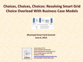 Choices, Choices, Choices: Resolving Smart Grid Choice Overload With Business Case Models
