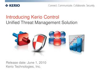 Introducing Kerio Control Unified Threat Management Solution