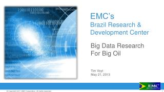 EMC's Brazil Research & Development Center