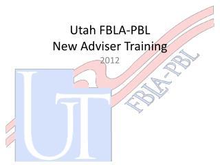 Utah FBLA-PBL New  Adviser Training