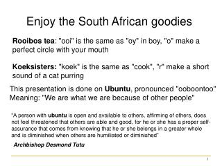 Enjoy the South African goodies