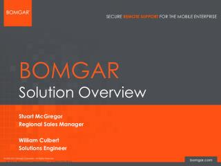 BOMGAR Solution Overview