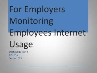 For Employers Monitoring Employees Internet Usage