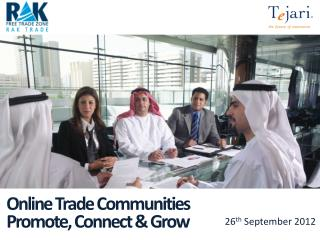 Online Trade Communities Promote, Connect & Grow