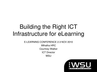 Building the Right ICT Infrastructure for eLearning
