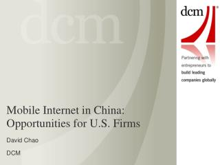 Mobile Internet in China:   Opportunities for U.S. Firms