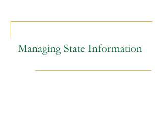 managing state information