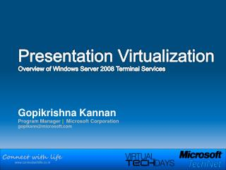 Presentation Virtualization Overview of Windows Server 2008 Terminal Services
