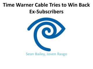 Time Warner Cable Tries to Win Back Ex-Subscribers