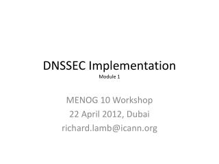 DNSSEC Implementation Module 1