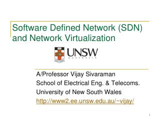 Software Defined  Network (SDN ) and Network Virtualization