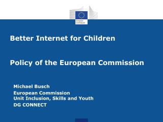 Better Internet for Children Policy of the European Commission